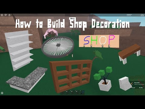 Lumber tycoon 2 | How to Build Shop Decorations