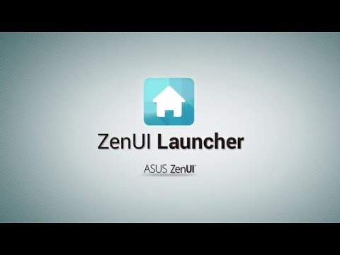 ZenUI Launcher: Official Introduction