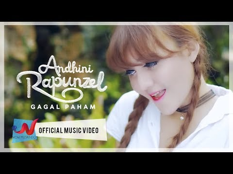 Andhini Rapunzel - Gagal Paham (Official Music Video)
