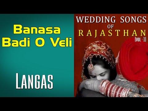 Banasa Badi O Veli | Langas (Album: Wedding Songs of Rajasthan (Langas and Manganiars)) mp3