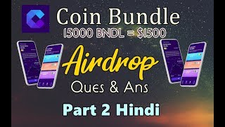 Coin Bundle Beta Airdrop Bounty $1500 = 15,000 BNDL Q & A [ Hindi ]