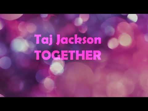 Taj Jackson - Together 1 Hour