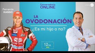 """DR VELIT CON FERNANDA KANNO """"Ovodonación : ¿Es mi hijo?"""