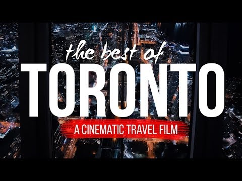 The Best of Toronto | A Cinematic Travel Film