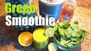 Green Smoothie - Healthy - Delicious - Quick