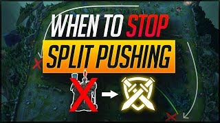 When to STOP SPLIT PUSHING and GROUP? Learn How! | Skill Capped