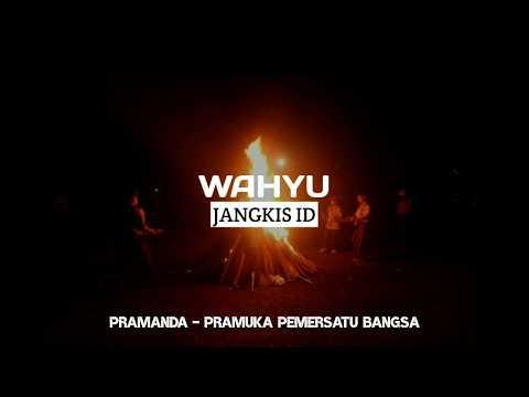 Pramanda Pramuka Pemersatu Bangsa Versi Lirik Youtube