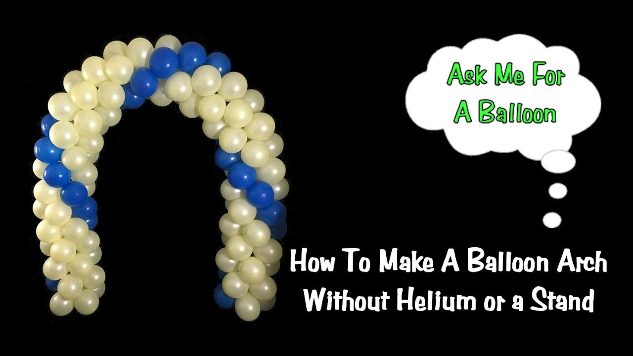 Balloon arch no helium no stand youtube for Balloon decoration ideas no helium