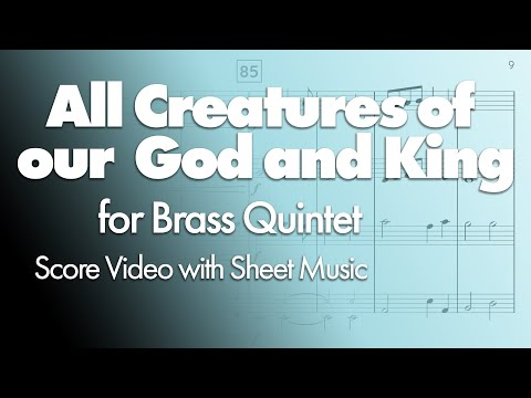 All Creatures of our God and King (Brass Quintet) [with music]