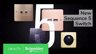 Schneider Electric Presenting Light Switch Sequence 5 | High-End Finishes for Your Home