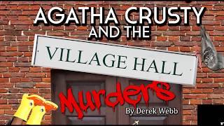 Agatha Crusty and the Village Hall Murders - Trailer