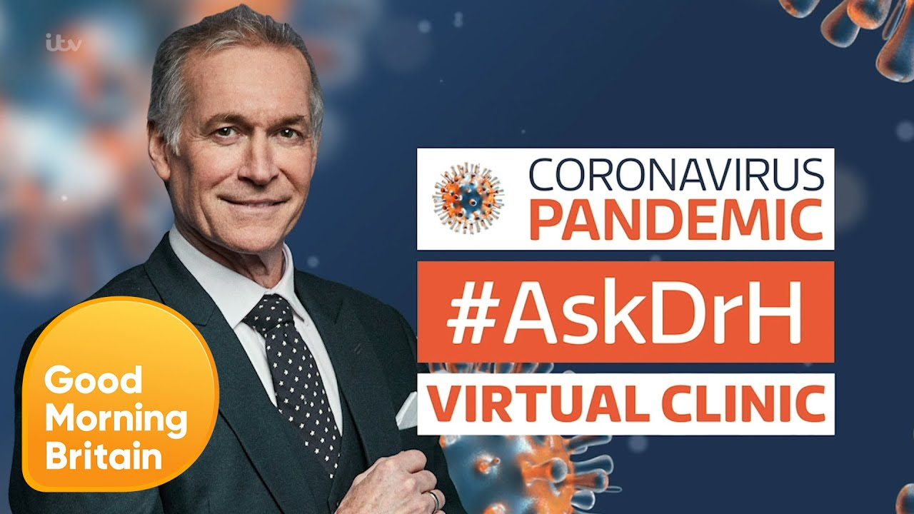 How Do You Kill Coronavirus in Your House? Welcome to Dr H's Virtual Clinic | Good Morning Britain