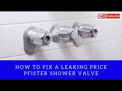 How to fix a Leaking Price Pfister Shower Valve