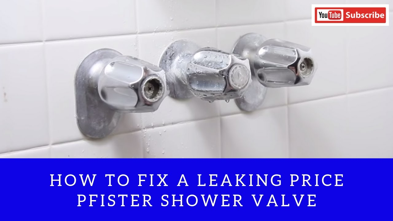 How to fix a Leaking Price Pfister Shower Valve - YouTube