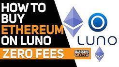 How To Buy Ethereum on Luno | Zero Fees