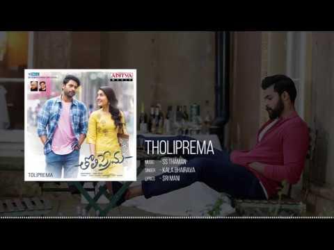 Tholiprema Full Song || Tholi Prema Movie Songs || Varun Tej, Raashi Khanna || SS Thaman