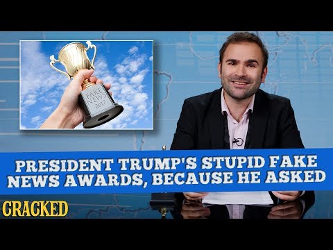 President Trump's Stupid Fake News Awards, Because He Asked  - Some News
