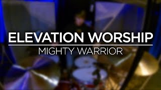 Download Elevation Worship - Mighty Warrior (Live Drum Cam) | Austin Cox Mp3 and Videos