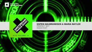 Espen Gulbrandsen & Maria Nayler - Perfect Sky (Edit) Taken from Hits Vol. 14