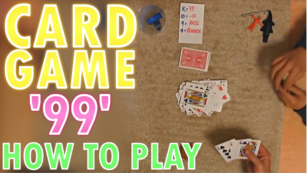 Card Game 99 How To Play