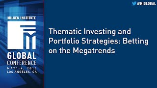 Thematic Investing and Portfolio Strategies: Betting on the Megatrends