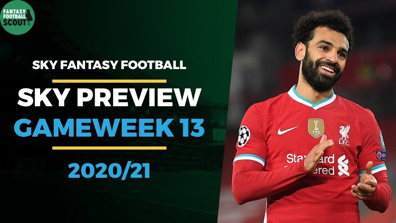 Sky Fantasy Football | GAMEWEEK 13 PREVIEW | Sky Sports Fantasy Football Tips 2020:21