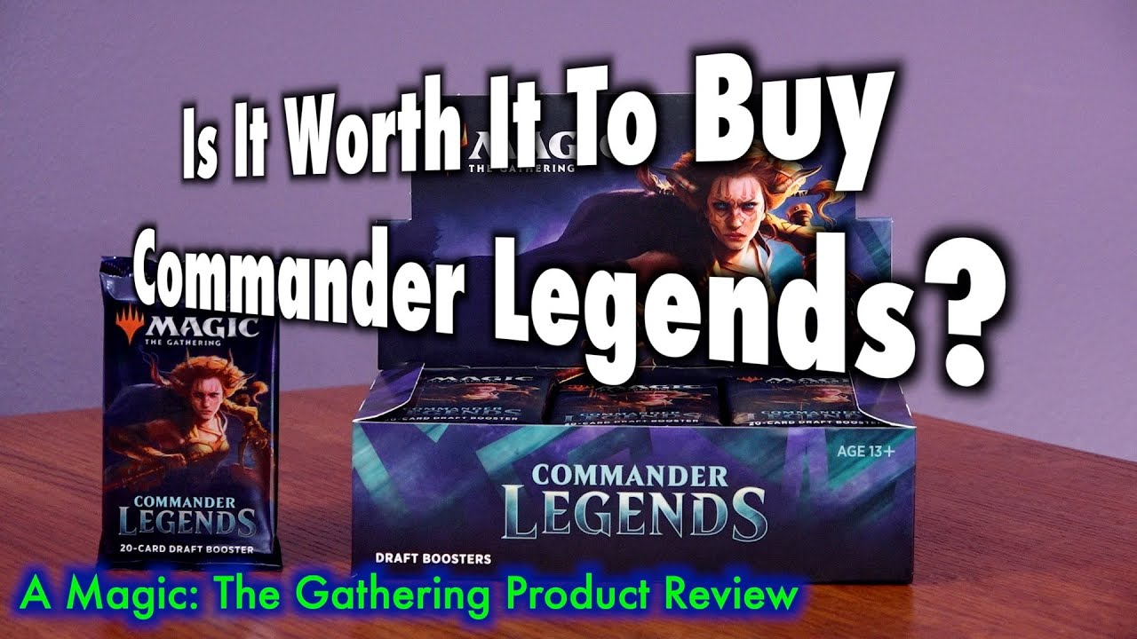 Is It Worth It To Buy Commander Legends? MTG Product Review
