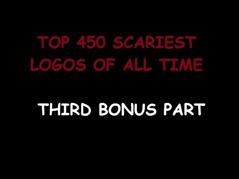 Top 450 Scariest Logos of All Time (THIRD BONUS PART)