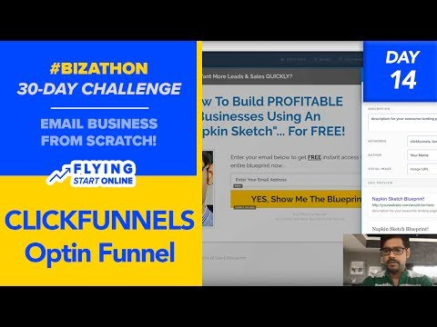 Creating an Optin Funnel With ClickFunnels In 14 Minutes  - (Day 14/30) #Bizathon