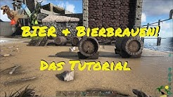 ARK: Survival Evolved Bier & Bierfass - Ein Tutorial