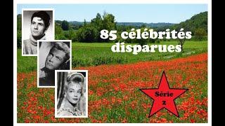 Hommage à 85 célébrités françaises disparues (2ème série)