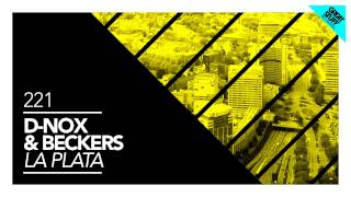 Beckers & D-Nox - La Plata (Original Mix)
