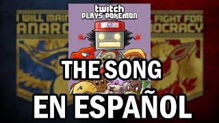 Repeat youtube video TwitchPlaysPokémon THE SONG (en español)