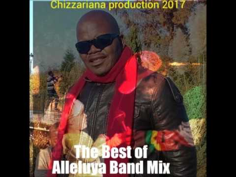 The Best of Alleluya Band mix - DJChizzariana