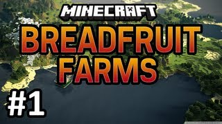 "Minecraft: BreadFruit Farms w/ Cube & Dorian - Ep. 1 - ""Turkey Jr!"""