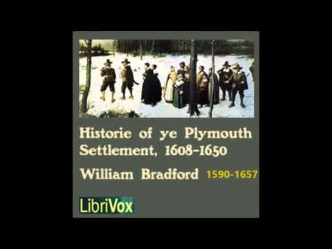History of the Plymouth Settlement, 1608-1650 by William Bra