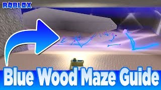 BLUE WOOD MAZE Road guide map(17-02-2019)LUMBER TYCOON 2 Roblox