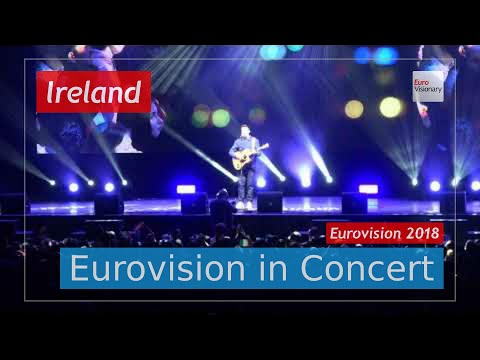 Ireland Eurovision 2018 Live (4K): Ryan O'Shaughnessy - Together - Eurovision in Concert