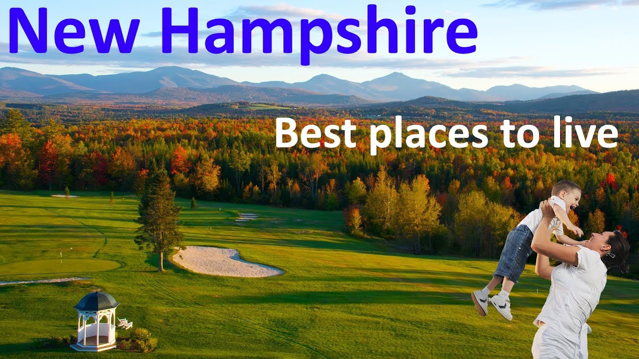 Download Top 10 Best Places To Live In New Hampshire