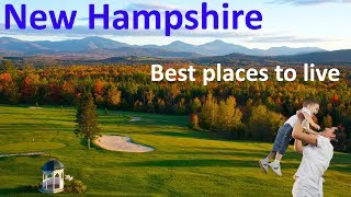 Top 10 Best Places To Live In New Hampshire