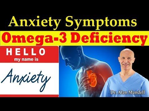 Anxiety Linked To Omega 3 Deficiency (Fend Off Heart Disease) - Dr Alan Mandell, DC