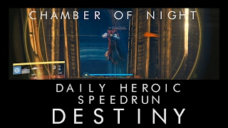 Destiny Daily Heroic 'Chamber of Night' Solo Speedrun (5:42)