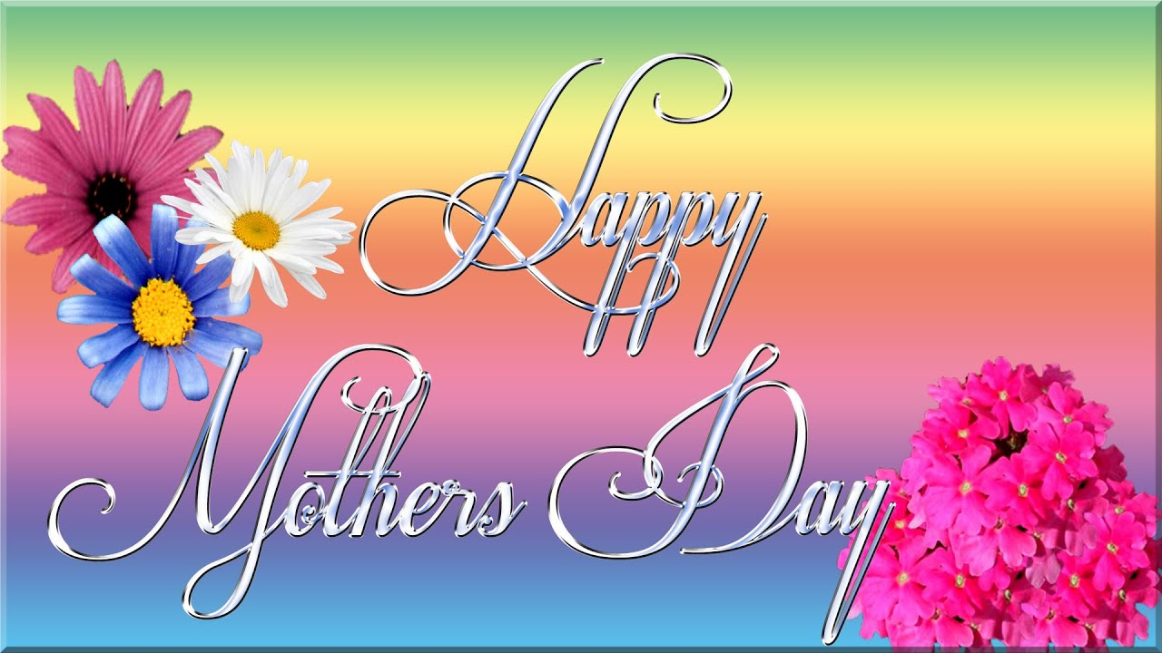 Beautiful Happy Mothers Day 2016 Wishes , Quotes , Messages , SMS , Images , Whatsaap  Status , Facebook Status   YouTube Nice Design