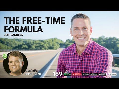 169 Jeff Sanders: The Free-Time Formula