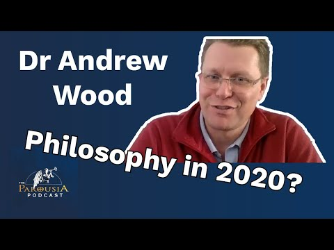 Dr Andrew Wood - Medieval Philosophy in 2020?