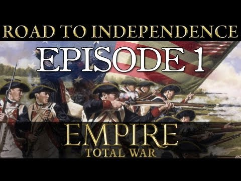 Let's Play: Empire: Total War: The American Road to Independence (Episode 1)