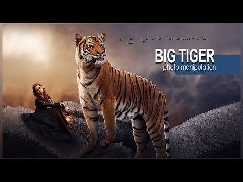 Big Tiger - Photo Manipulation Tutorial - Photoshop CC