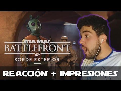 """REACCIÓN + PRIMERAS IMPRESIONES del DLC """"Borde Exterior"""" - Star Wars BATTLEFRONT"""