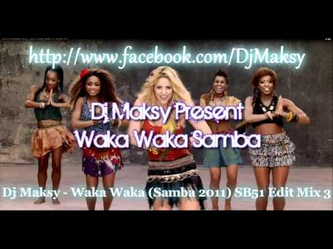 Shakira - Waka Waka (This Time for Africa) (Samba Remix DJ Maksy)