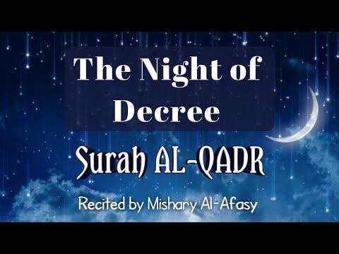 Surah 97 AL QADR recited by Mishary Rashid Alafasy with Eng Subtitles | The night of Decree